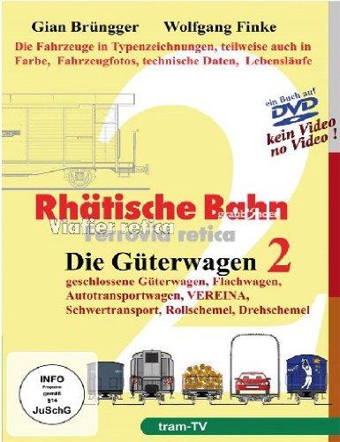 Rhätische Bahn - Die Güterwagen 2
