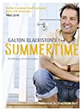 By Galton Blackiston Summertime by Blackiston, Galton ( Author ) ON May-07-2009, Hardback [Hardcover]