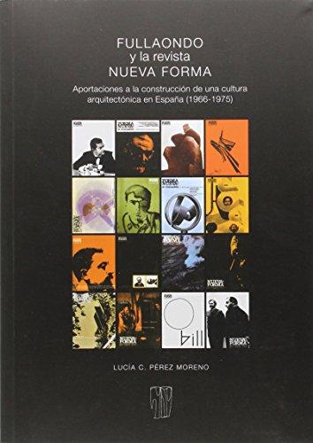 Fullaondo Y La Nueva Revista Forma (Prometeo)