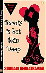 Beauty is but Skin Deep (Romantic Shorts Book 2)