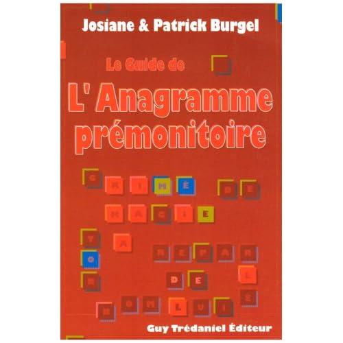 Le Guide de l'anagramme prémonitoire