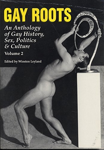 Gay Roots: An Anthology of Gay History, Sex, Politics and Culture, Vol. 2 1St edition by Taylor, Clark, Mitzel, John (1993) Paperback