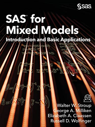 SAS for Mixed Models: Introduction and Basic Applications