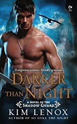 Darker Than Night: A Novel of the Shadow Guard by Kim Lenox (2010-04-06)