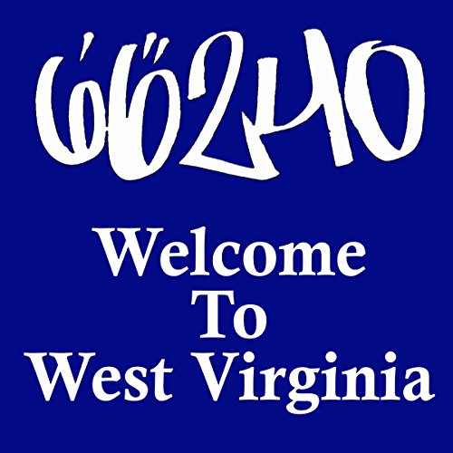 Welcome to WV [Explicit]
