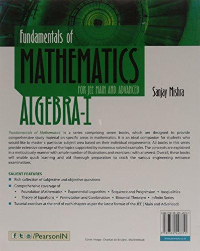 Fundamentals of Mathematics For JEE Main and Advanced : Algebra-I
