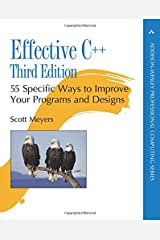 Effective C++: 55 Specific Ways to Improve Your Programs and Designs (Professional Computing) Paperback