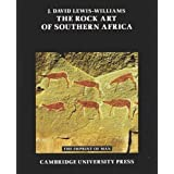 The Rock Art of Southern Africa (Imprint of Man) by J. David Lewis-Williams (1983-11-25)