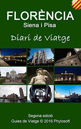 Guia de Viatge a Florència: Diari de Viatge (Catalan Edition) por Jorge Mir