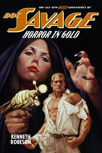 Doc Savage: Horror in Gold (The Wild Adventures of Doc Savage Book 2) (English Edition)