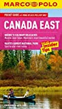 Canada East (Montreal, Toronto and Quebec) Marco Polo Pocket Guide (Marco Polo Canada East (Travel Guide))