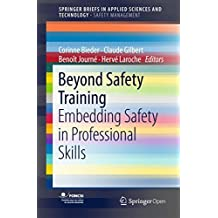 Beyond Safety Training: Embedding Safety in Professional Skills (SpringerBriefs in Applied Sciences and Technology)