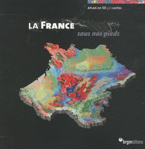 la-france-sous-nos-pieds-atlas-en-50-gocartes