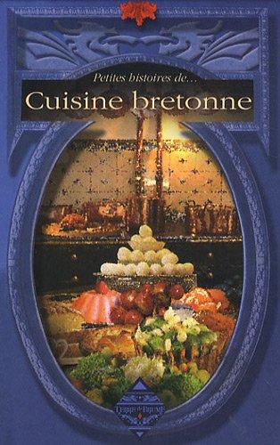 Petites histoires de cuisine bretonne