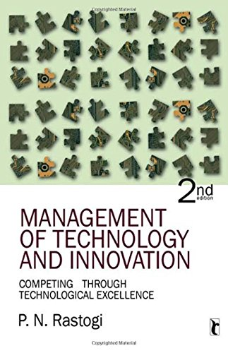 Management of Technology and Innovation: Competing Through Technological Excellence (Response Books) por P N Rastogi