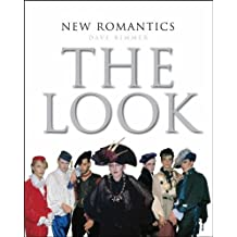 New Romantics: The Look