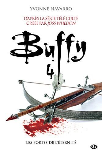 Les Portes de l'éternité: Buffy, T4.3