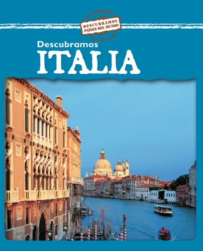 Descubramos Italia / Looking at Italy (Descubramos Paises Del Mundo / Looking at Countries) por Jillian Powell