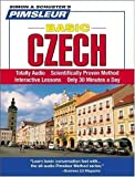 Czech, Basic: Learn to Speak and Understand Czech with Pimsleur Language Programs by Pimsleur (2006) Audio CD