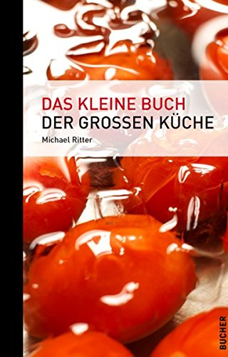 Das kleine Buch der großen Küche (Livre en allemand)