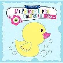 Mi primer libro colorear 1 año +: PEQUELINDOS cuadernos para colorear niños con animales, coche, luna y muchos otros dibujos para pintar. Niños y niñas 1 2 3 años