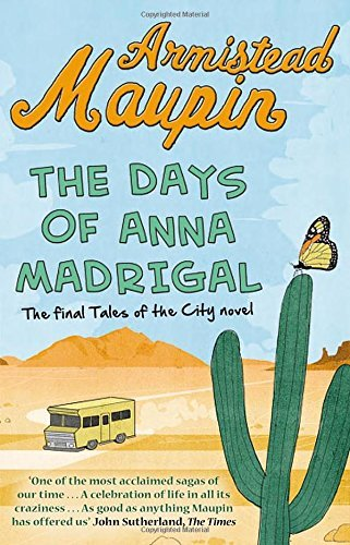 The Days of Anna Madrigal: Tales of the City 9 by Maupin, Armistead (April 23, 2015) Paperback