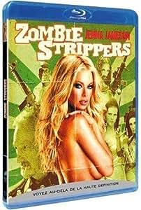 Zombie Strippers [Version non farouche]