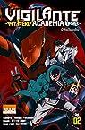 Vigilante - My Hero Academia Illegals, tome 3 par Horikoshi