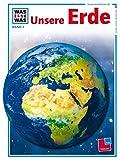 Was ist was, Band 001: Unsere Erde - Rainer Köthe