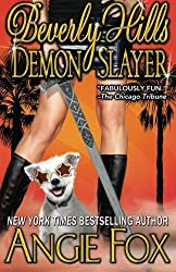 Beverly Hills Demon Slayer (Accidental Demon Slayer) (Volume 6) by Angie Fox (2014-06-10)