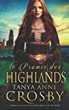 Le Promis des Highlands: une romance historique