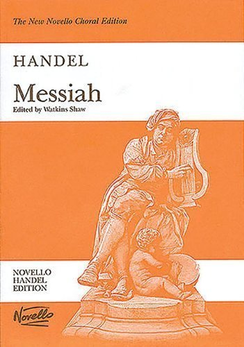 Messiah: Vocal Score, Paperpack by George Frideric Handel (Dec 1 2003)