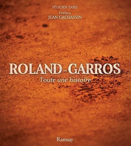Roland Garros par Félicien Taris