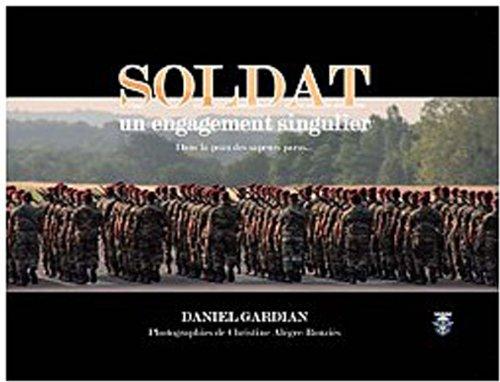 Soldat : Un engagement singulier