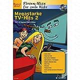 Megastarke TV hits 2 - arrangiert für Sopranblockflöte - (für ein bis zwei Instrumente) - mit CD [Noten/Sheetmusic] aus der Reihe: FLOETEN HITS FUER COOLE KIDS