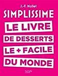 Simplissime desserts: Le livre des de...