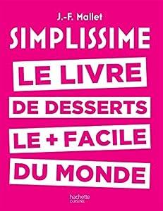 """Afficher """"Le livre de desserts le plus facile du monde"""""""