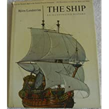 The Ship: An Illustrated History