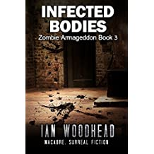 Infected Bodies (Zombie Armageddon Book 3) (English Edition)