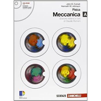 Fisica. Meccanica A-B. Con Espansione Online. Per Le Scuole Superiori. Con Cd-Rom