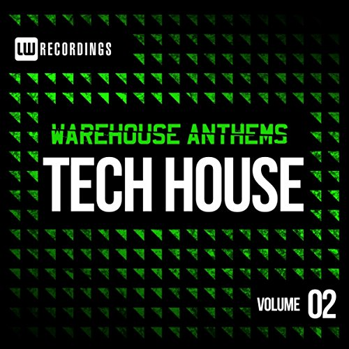 warehouse-anthems-tech-house-vol-2