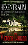 Hexentraum: Dämonen aus der Nähe (Die Ritter Des Schwarzen Schwans)