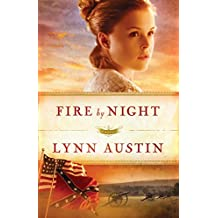 Fire by Night (Refiner's Fire, Book 2)