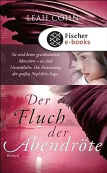 Der Fluch der Abendröte: Roman (German Edition) by [Cohn, Leah]