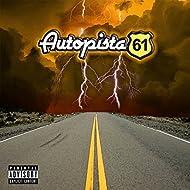 Highway 61 / 1st EP [Explicit]