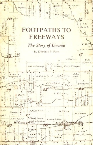 Footpaths to Freeways. The Story of Livonia. Illustrated by Esther Heusner.