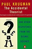 Image de The Accidental Theorist: And Other Dispatches from the Dismal Science