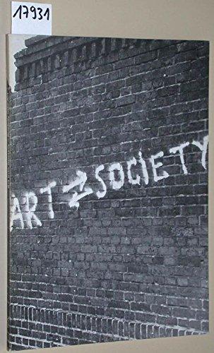 Art Into Society, Society Into Art: Seven German Artists - Albrecht D., Joseph Beuys, KP Brehmer, Hans Haacke, Dieter Hacker, Gustav Metzger, Klaus Staeck par Rosenthal Norman Joachimides Christos M.