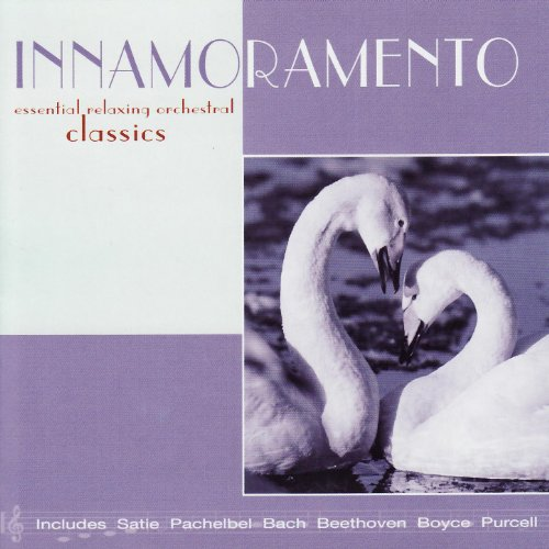 Innamoramento: Essential Relaxing Orchestral Classics
