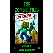The Zombies Files: Episode 3 (The Adventures of Herman a Minecraft Zombie)